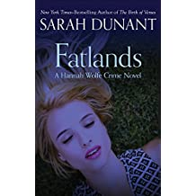 Fatlands (The Hannah Wolfe Crime Novels Book 2)