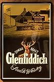 Blechschild Nostalgieschild - 20 x 30 cm schwere Qualität: Glenfiddich Single Malt Scotch Whisky