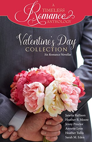 Valentine's Day Collection (A Timeless Romance Anthology Book 19) (English Edition)