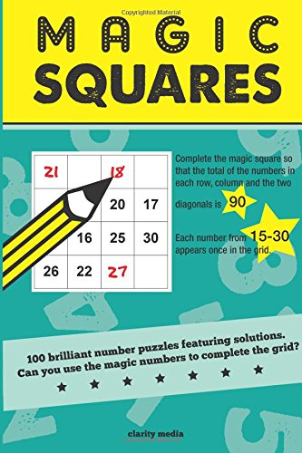 Magic Squares: 100 number puzzles featuring solutions