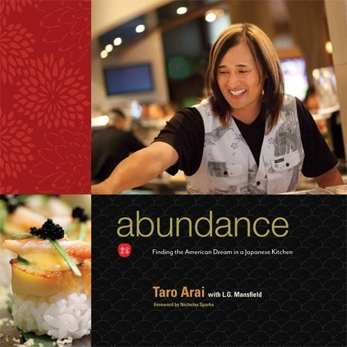 Abundance: Finding the American Dream in a Japanese Kitchen by Taro Arai (2010-05-03)