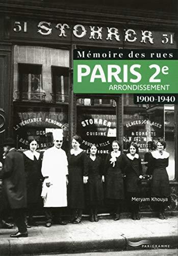 Mémoire des rues - Paris 2e arrondissement (1900-1940)