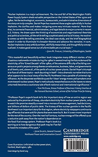 Nuclear Implosions: The Rise and Fall of the Washington Public Power Supply System: 0 (Studies in Economic History & Policy: USA in the Twentieth Century)