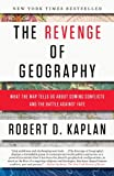 In this provocative, startling book, Robert D. Kaplan, the bestselling author of Monsoon and Balkan Ghosts, offers a revelatory new prism through which to view global upheavals and to understand what lies ahead for continents and countries around the...