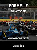 Formel E in New York (USA) - Ausblick