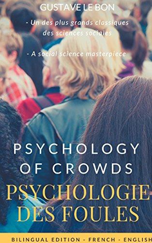 Psychologie des foules - Psychologie of crowd (Bil...