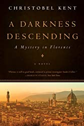 A Darkness Descending - A Mystery in Florence