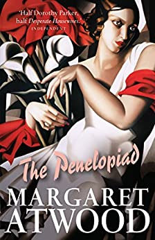 The Penelopiad: The Myth of Penelope and Odysseus (Canongate Myths series) de [Atwood, Margaret]