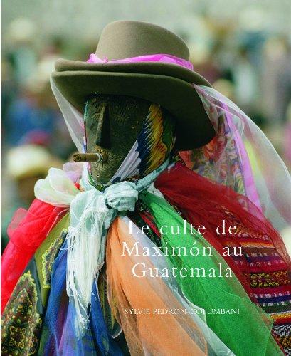 Maximon dieux des Andes par Sylvie Pedron-Colombani