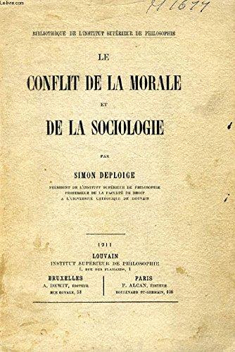 LE CONFLIT DE LA MORALE ET DE LA SOCIOLOGIE