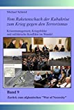 """Zurück zum afghanischen """"War of Necessity"""" (Vom Raketenschach der Kubakrise zum Krieg gegen den Terrorismus)"""