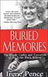 Buried Memories: The Bloody Crimes and Execution of the Texas Black Widow (English Edition)