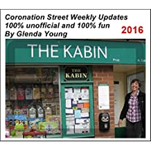 Coronation Street unofficial Weekly Updates - 2016