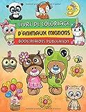 Livre de Coloriage D'animaux Mignons: De jolis motifs d'animaux pour enfants (chats, oiseaux, poissons, hiboux et plus)...