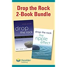 Drop the Rock: 2-Book Bundle: Drop the Rock, Second Edition and Drop the Rock, The Ripple Effect