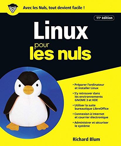 Linux pour les Nuls grand format, 11e édition par Richard BLUM
