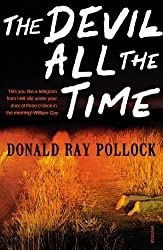 The Devil All the Time by Donald Ray Pollock (2012-11-01)
