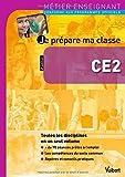 Je prépare ma classe CE2 - Vuibert - 08/06/2012