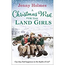 A Christmas Wish for the Land Girls