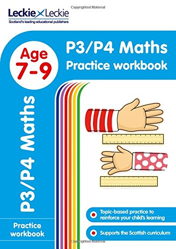 P3/P4 Maths Practice Workbook: Extra Practice for CfE Primary School English (Leckie Primary Success)