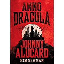 Johnny Alucard (Anno Dracula) (English Edition)