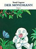 Der Mondmann (Kinderbücher) - Tomi Ungerer