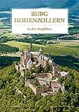 Burg Hohenzollern: Großer Burgführer - Patrick Glückler