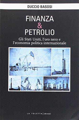 finanza-e-petrolio-gli-stati-uniti-loro-nero-e-leconomia-politica-internazionale