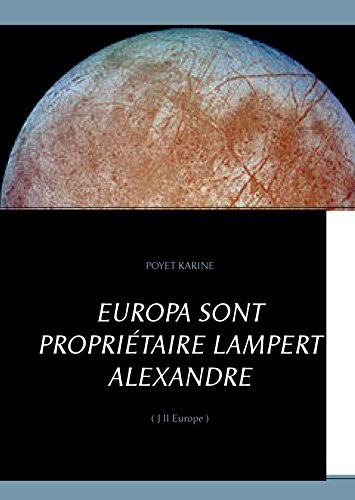 europa-sont-propritaire-lampert-alexandre-j-ii-europe
