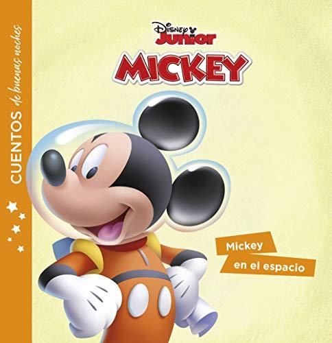 La casa de Mickey Mouse. Cuentos de buenas noches. Mickey en el espaci