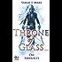 Throne of Glass 1 - Die Erwählte: Roman
