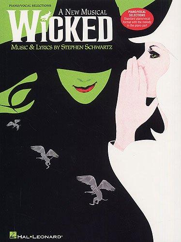 (WICKED Piano / Vocal Selctions Songbook mit Bleistift -- Die beliebtesten Songs aus dem erfolgreichen Broadway-Musical arrangiert für Gesang, Klavier und Gitarre (Noten / sheet music))
