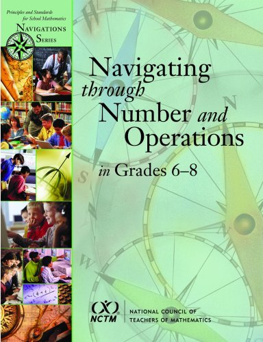 Navigating Through Number and Operations in Grades 6-8 (Principles and Standards for School Mathematics Navigations) by National Council of Teachers of Mathematics (2006-04-01)