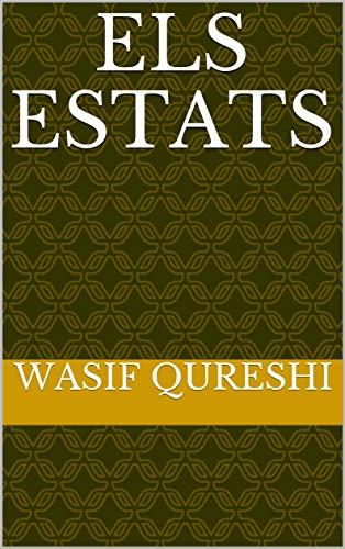 Els Estats  (Catalan Edition) por Wasif  Qureshi