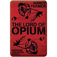 Lord of Opium (House of the Scorpion)