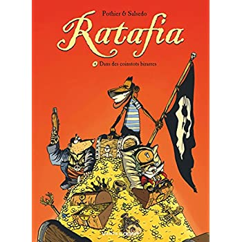 Ratafia - Tome 04: Dans des coinstots bizarres