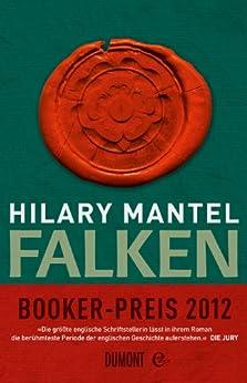 Falken: Roman (Taschenbücher) von [Mantel, Hilary]