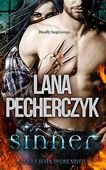 Sinner: A Deadly Seven Origins Novella (The Deadly Seven) (English Edition) de [Pecherczyk, Lana]