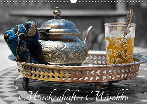 Märchenhaftes Marokko (Wandkalender 2019 DIN A3 quer): Marokko, Land mit 1001 Gesichtern - jedes davon ist einzigartig und beeindruckend. (Monatskalender, 14 Seiten ) (CALVENDO Orte) (Marokko-kalender)