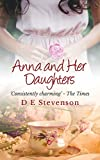 Anna and Her Daughters by D. E. Stevenson
