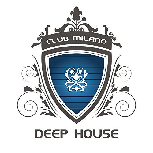 Club Milano Deep House -