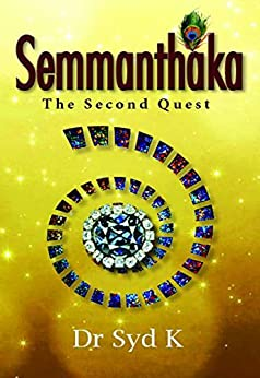 Semmanthaka: The Second Quest by [K, Dr. Syd]
