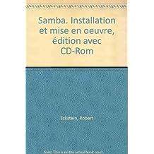 Samba, installation et mise en oeuvre
