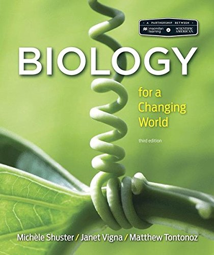 Scientific American Biology for a Changing World (Scientific American Biology)