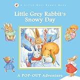 Little Grey Rabbit: Little Grey Rabbit's Snowy Day