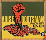 Arise Roots Man/Jamaican Roots -