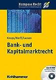 Bank- und Kapitalmarktrecht (Kompass Recht)