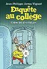 Enquête au collège, tome 8 : L'élève qui n'existait pas par Arrou-Vignod