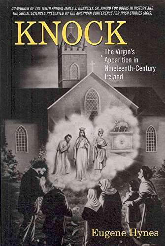 [(Knock : The Virgin's Apparition in Nineteenth- Century Ireland)] [By (author) Eugene Hynes] published on (December, 2009)