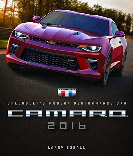 Camaro 2016: Chevrolet's Modern Performance Car por Larry Edsall